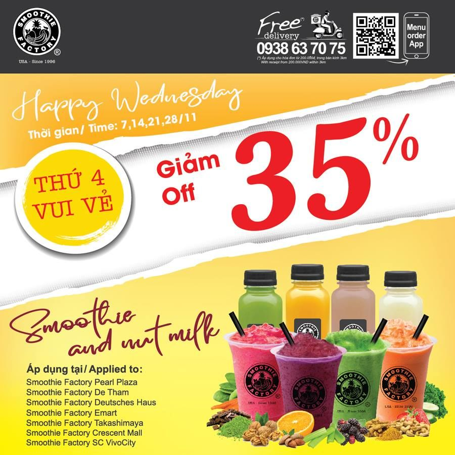 HAPPY WEDNESDAY CÙNG SMOOTHIE FACTORY - GIẢM 35% DÒNG SMOOTHIE & NUT MILK